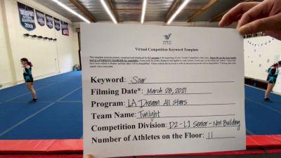LA Dream All Stars - Twilight [L1 Senior - Non-Building] 2021 The Regional Summit Virtual Championships