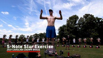 2021 Carolina Crown Brass: 5-Note Lip Slur Exercise