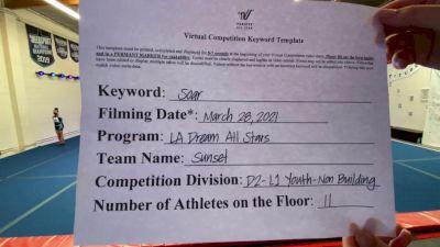 LA Dream All Stars - Sunset [L1 Youth - Non-Building] 2021 The Regional Summit Virtual Championships