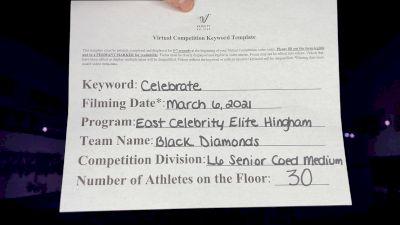 East Celebrity Elite - Hingham - Black Diamonds [L6 Senior Coed - Medium] 2021 Spirit Festival Virtual Nationals