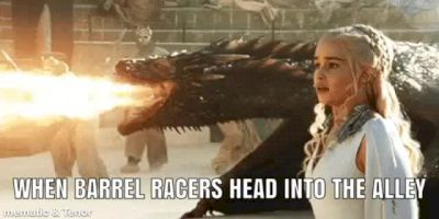 When Barrel Racers Head Into The Alley