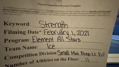Element All Stars - ICE [L1.1 Mini - Prep - D2] 2021 Varsity All Star Winter Virtual Competition Series: Event II