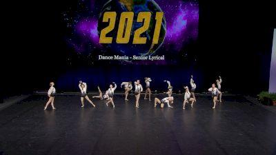 Dance Mania - Senior Lyrical [2021 Senior Small Contemporary/Lyrical Finals] 2021 The Dance Worlds