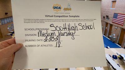 Scott High School [Medium Varsity] 2021 UCA February Virtual Challenge