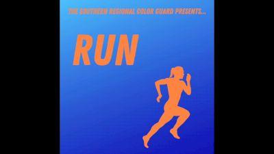 "Southern Regional Color Guard Ensemble 7 - ""Run"""