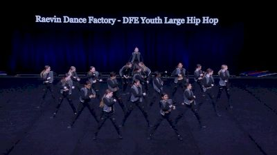 Raevin Dance Factory - DFE Youth Large Hip Hop [2021 Youth Hip Hop - Large Semis] 2021 The Dance Summit