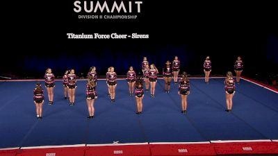 Titanium Force Cheer - Sirens [2021 L2 Junior - Small Semis] 2021 The D2 Summit