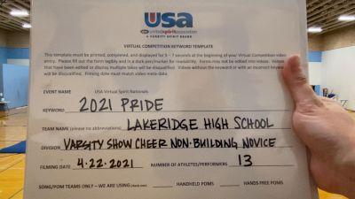 Lakeridge High School [Varsity Show Cheer Non Building Novice Finals] 2021 USA Spirit & Dance Virtual National Championships