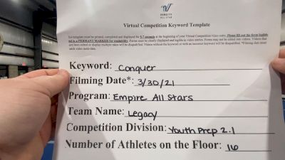 Empire All Stars - Legacy [L2.1 Youth - PREP] 2021 Varsity All Star Winter Virtual Competition Series: Event V