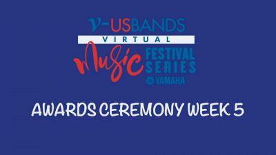 RESULTS: 2021 USBands Virtual Music Festival Series 5 Awards Ceremony