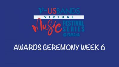 RESULTS: 2021 USBands Virtual Music Festival Series 6 Awards Ceremony