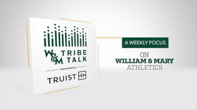 William & Mary Tribe Talk 2021-'22 (Ep. 5)