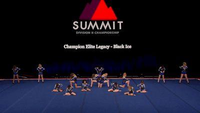 Champion Elite Legacy - Black Ice [2021 L2 Junior - Small Wild Card] 2021 The D2 Summit