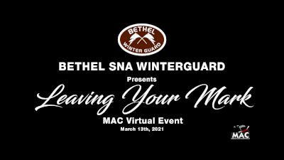 Bethel SNA Winterguard - Leaving Your Mark
