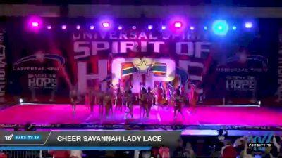 Cheer Savannah Lady Lace [2021 Senior Medium 6 Day 2] 2021 Universal Spirit: Spirit of Hope National Championship