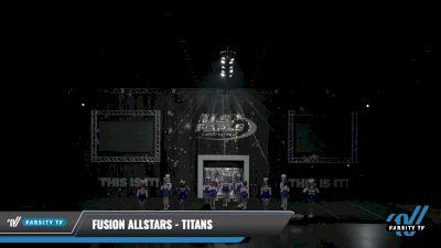Fusion Allstars - Titans [2021 L2 Youth - D2 - Small - B Day 2] 2021 The U.S. Finals: Louisville