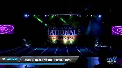 Pacific Coast Magic - Irvine - Love [2021 L1 Junior - Small Day 2] 2021 Cheer Ltd Nationals at CANAM