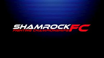 Shamrock FC 316 - Shamrock 316 - Mar 15, 2019 at 6:57 PM CDT