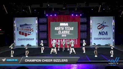 - Champion Cheer Sizzlers [2019 Youth 1 Day 1] 2019 NCA North Texas Classic