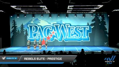 Rebels Elite - Prestige [2020 L1 Youth - D2 - Small - A Day 2] 2020 PacWest