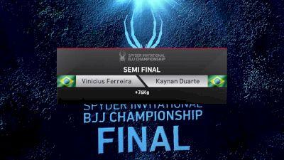 Vinicius Ferreira vs Kaynan Duarte +76kg Semifinal Spyder BJJ Final