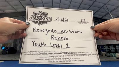 Renegade All Stars - REBELS [L1 Youth - D2 - Small - A] 2021 NCA All-Star Virtual National Championship