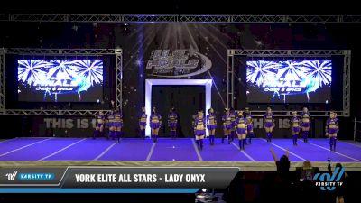 York Elite All Stars - Lady Onyx [2021 L1 Senior Day 2] 2021 The U.S. Finals: Ocean City