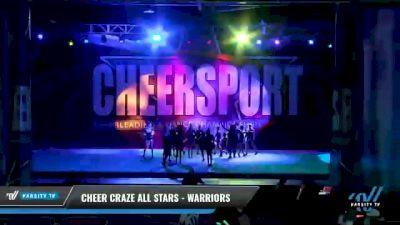 Cheer Craze All Stars - Warriors [2021 L3 Junior - D2 - Small - C Day 1] 2021 CHEERSPORT National Cheerleading Championship