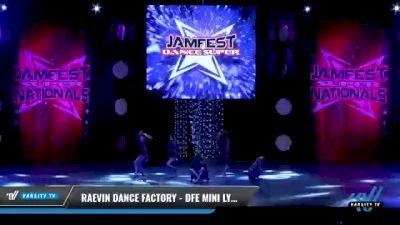 Raevin Dance Factory - DFE Mini Lyrical [2021 Mini - Contemporary/Lyrical - Small Day 2] 2021 JAMfest: Dance Super Nationals