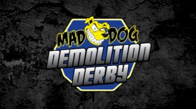 Full Replay | Mad Dog Demo Derby at Calsonic Arena 3/6/21