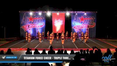 Titanium Force Cheer - Triple Threat [2021 L3 Senior - D2 - Medium Day 2] 2021 ASCS: Tournament of Champions & All Star Prep Nationals