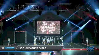 ICE - Weather Girls [2021 L6 Senior Open Day 1] 2021 JAMfest Cheer Super Nationals