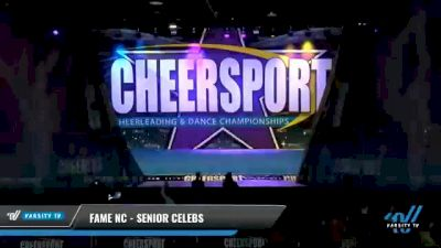FAME NC - Senior Celebs [2021 L2 Senior - Small Day 2] 2021 CHEERSPORT National Cheerleading Championship