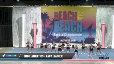 Shine Athletics - Lady Leather [2021 L1 Senior] 2021 Reach the Beach Daytona National