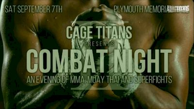 Full Replay - Cage Titans: Combat Night II - Sep 7, 2019 at 5:56 PM EDT