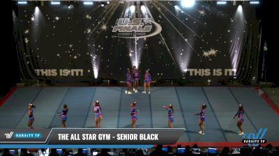 The All Star Gym - Senior Black [2021 L2 - U17 Day 1] 2021 The U.S. Finals: Pensacola