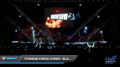 Titanium Force Cheer - Black Ice [2020 L5 Senior - D2 Day 2] 2020 GLCC: The Showdown Grand Nationals