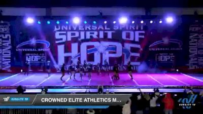 Crowned Elite Athletics MAJESTY [2021 Youth Small 2 D2 Day 1] 2021 Universal Spirit: Spirit of Hope National Championship