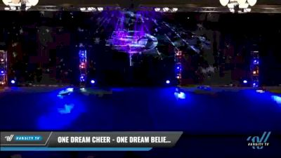 One Dream Cheer - One Dream Believe [2021 L1 Perf Rec - 12 and Younger (NON) Day 2] 2021 The U.S. Finals: Phoenix