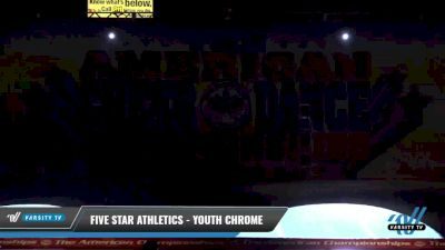 Five Star Athletics - Youth Chrome [2021 L3 Youth - Small Day 1] 2021 The American Celebration DI & DII