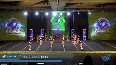 ICE - Super Cell [2021 L3 Senior Day 1] 2021 CSG Super Nationals DI & DII