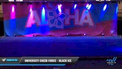University Cheer Force - Black Ice [2021 L3 Senior - Small Day 2] 2021 Aloha DI & DII Championships