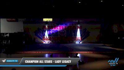 Champion All Stars - Lady Legacy [2021 L4.2 Senior - D2 - Small Day 1] 2021 The American Celebration DI & DII