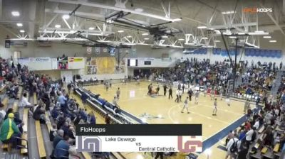 Lake Oswego Lakers vs. Central Catholic - Les Schwab Invitational