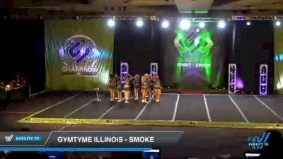 GymTyme Illinois - Smoke [2021 L6 Senior Coed Open Day 2] 2021 CSG Super Nationals DI & DII