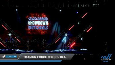 Titanium Force Cheer - Black Ice [2020 L5 Senior - D2 Day 1] 2020 GLCC: The Showdown Grand Nationals