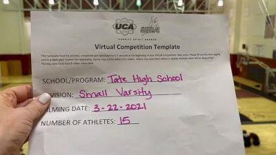 Tate High School [Small Varsity] 2021 UCA & UDA March Virtual Challenge