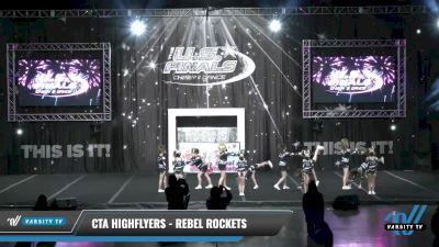 CTA Highflyers - Rebel Rockets [2021 L1 Mini - D2 Day 1] 2021 The U.S. Finals: Louisville