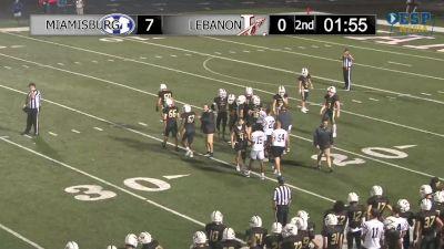 Replay: Lebanon HS vs Miamisburg HS - 2021 Lebanon vs Miamisburg | Aug 27 @ 8 PM