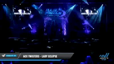 ACX Twisters - Lady Eclipse [2021 L4.2 Senior Day 1] 2021 The U.S. Finals: Myrtle Beach